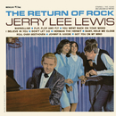 The Return Of Rock/Jerry Lee Lewis