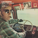 I-40 Country/JERRY LEE LEWIS
