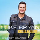 Farm Tour…Here's To The Farmer/Luke Bryan
