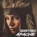 Apache/Resistance