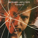 Pouvoirs/Bernard Lavilliers