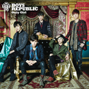 Only Girl/Boys Republic