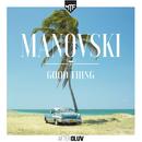 Good Thing (Radio Edit)/Manovski