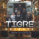 Tigre Decente/Poeta Callejero