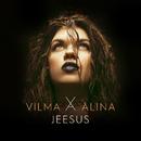 Jeesus/Vilma Alina
