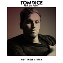 Hey There Sister (feat. Lize Feryn)/Tom Dice