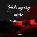 That's My Way (Alok Remix) (feat. Seu Jorge)/Edi Rock, Alok
