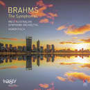 Brahms: The Symphonies/West Australian Symphony Orchestra, Asher Fisch