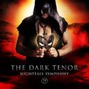 Nightfall Symphony (Deluxe Version)/The Dark Tenor