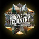 Forever Country/Artists Of Then, Now & Forever