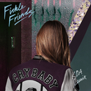 Cry Baby (KDA Remix)/Fickle Friends