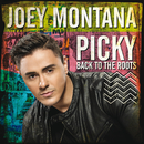 Picky Back To The Roots/Joey Montana