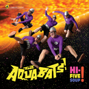 Hi-Five Soup!/The Aquabats!