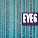Speak In Code/Eve 6