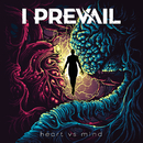 Heart Vs. Mind/I Prevail