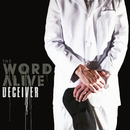 Deceiver/The Word Alive