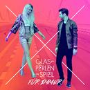 Für immer (Madizin Single Mix)/Glasperlenspiel