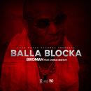 Balla Blocka (feat. Derez Deshon)/Rich Gang