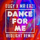Dance For Me (Eugy X Mr Eazi) (Redlight Remix)/Eugy, Mr Eazi