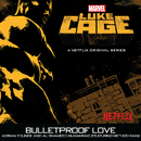 "Bulletproof Love (From ""Luke Cage"") (feat. Method Man)/Adrian Younge, Ali Shaheed Muhammad"