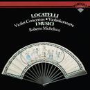 Locatelli: Violin Concertos/Roberto Michelucci, I Musici