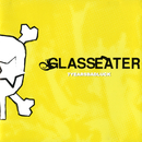 7 Years Bad Luck/Glasseater