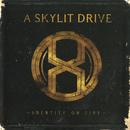 Identity On Fire/A Skylit Drive