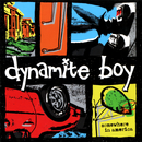Somewhere In America/Dynamite Boy