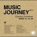 Music Journey -Classics Crossover- Mixed by DJ JIN/DJ JIN