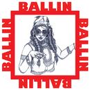 Ballin/Bibi Bourelly