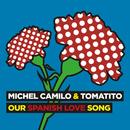 Our Spanish Love Song/Michel Camilo, Tomatito