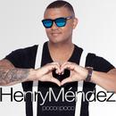 Poco A Poco/Henry Méndez