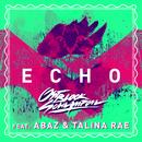 Echo (M-22 Remix) (feat. Abaz, Talina Rae)/Ostblockschlampen