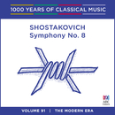 Shostakovich: Symphony No. 8 (1000 Years Of Classical Music, Vol. 91)/Adelaide Symphony Orchestra, Nicholas Braithwaite