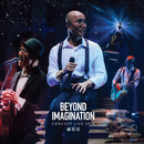 Beyond Imagination Concert Live 2016/Lowell Lo