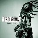 Turbulence/Troi Irons