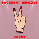 Backbeat (Remixes)/Dagny