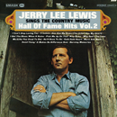 Sings The Country Music Hall Of Fame Hits Vol. 2/JERRY LEE LEWIS