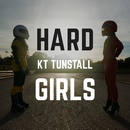 Hard Girls (Joe Stone Remix)/KT Tunstall