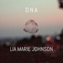 DNA/Lia Marie Johnson