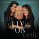 Liv On/Olivia Newton-John, Beth Nielsen Chapman, Amy Sky
