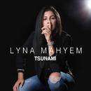 Tsunami/Lyna Mahyem