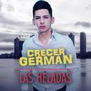 Las Heladas/Crecer Germán