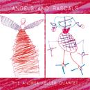 Angels And Rascals/The Andrea Keller Quartet