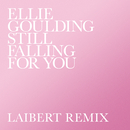 Still Falling For You (Laibert Remix)/Ellie Goulding