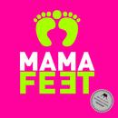 Brazilian Democracy/Mama Feet