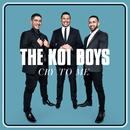 Cry To Me/The Koi Boys