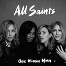 One Woman Man (Remixes)/All Saints