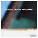 Torrents/Gypsies On The Autobahn