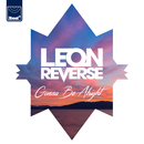 Gonna Be Alright/Leon Reverse